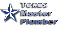 Texas Master Plumber Houston Texas Plumber